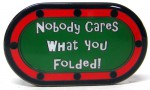 """����������� ��������� ���� """"Nobody Cares What You Folded Card Guard"""""""